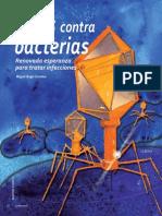 Virus Contra Bacterias Renovada Esperanza Para Tratar Infecciones