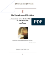 The Metaphysics of Mysticism - A Commentary on the Mystical Philosophy of St. John of the Cross