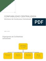 Confiabilidad Centralizada