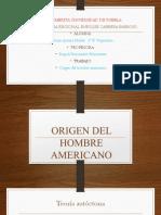 Origen Del Hombre Americano.