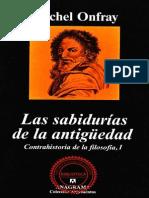 Contrahistoria de La Filosofia I - Las Sabidurias de La Antiguedad