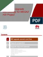 MW Upgrade Methodology for MEGA2 H3I Project v1.0