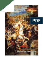 La Reconquista siglo a siglo