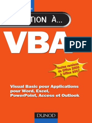 VBA Visual Basic Pour Applications Pour Word, Excel, PowerPoint