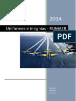 Uniformes e Insignias -Rumaer