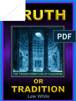 Truth or Tradition Editorial