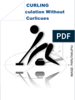 Curling - a Calculation Without Curlicues