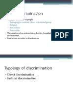 Ethnic Discrimination