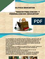 Historia Descentralizacion de Educacion en Mexico.