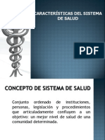 Caracteristicas Del Sistema de Salud