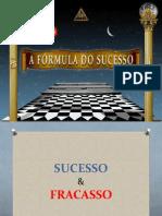 a formula do sucesso