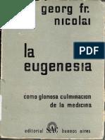 La Eugenesia Como Gloriosa Culminacion de La Medicina - George Fr. Nicolai