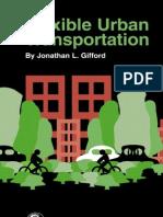 Flexible Urba Transportation