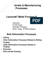 Lecture#2 Metal Forming-II