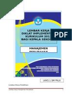 LKKS.1 SM PKLK Manajemen Perubahan LEMBAR KERJA DIKLAT IMPLEMENTASI KURIKULUM 2013 BAGI KEPALA SEKOLAH