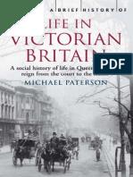 A Brief History of Life in Victorian Britain Micha