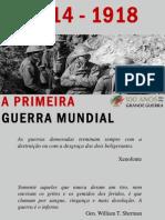 Centenário da 1ª Guerra Mundial 1914-1918