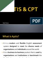 APTIS & CPT