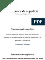 Físico-Química II Aula Fenômenos de Superfície I