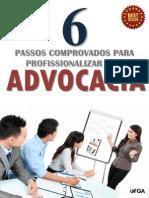 cms-files-2102-1411689063E-BOOK+6+PASSOS+PARA+PROFISSIONALIZAR+SUA+ADVOCACIA.pdf