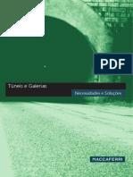 Tuneis e Galerias