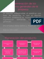 Determinación de Los Objetivos Generales de La Empresa