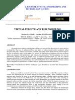 Virtual Pedestrians Risk Modeling