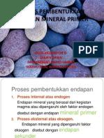 Proses Pembentukkan Mineral Primer