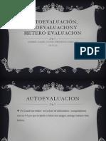 Autoevaluación, Ecoevaluaciony Hetero Evaluacion