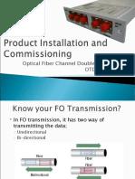 Optical Fiber Channel Doubler