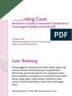Penyandang Cacat Berdasarkan Klasifikasi International Classification of Functioning for Disability and Health (ICF)