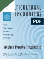Stephen Murphy-Shigematsu - Multicultural Encounters