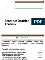 Short Run Decision Analysis