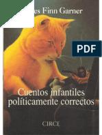 Cuentos Infantiles Politicamente Correct - James Finn Garner