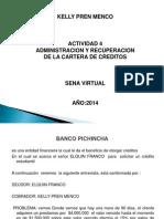 Actividad 4 Administracion y Recuperacion de La Cartera de Creditos