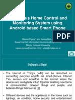 ubiquitoushomecontrolandmonitoringsystemusingandroidbasedsmartphone-140425002007-phpapp02