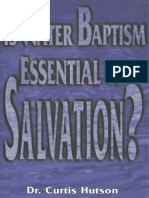 Is Water Baptism Essential to Salvation - Curtis Hutson