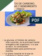 HIDRATOS DE CARBONO, PROTEÍNAS Y RENDIMIENTO FÍSICO