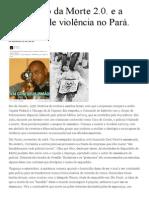 Esquadrão da Morte 2.0. e a epidemia de violência no Pará