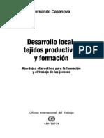 Casanova, Fernando (2004) Desarrollo Local, Tejidos Productivos y Formacion