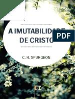Charles Spurgeon - s170 - A Imutabilidade de Cristo