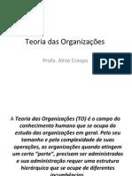 Teoria das Organizações - Aula 01 - Introdução e Abordagem Clássica - Administração Científica.pot.pdf