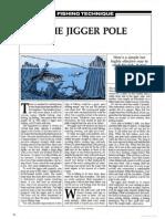 The Jigger Pole