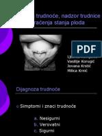 Dijagnoza Trudnoće,Nadzor Trudnice i Metodi Praćenja Stanja Ploda