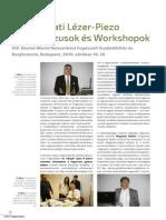 V. Fogászati Lézer-Piezo Kongresszusok és Workshopok XIV. Dental World Nemzetközi Fogászati Szakkiállítás és Konferencia, Budapest, 2014. október 16–18.