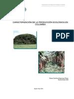 Caracterizacion de La Produccion Ecologica en Colombia