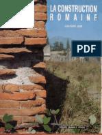 La Construction Romaine matériaux et techniques