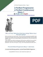 Present Perfect Progressive Story 1