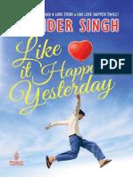Like It Happened Yesterday - Singh Ravinder