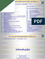 Técnicas Experimentais de Análise de Materiais 2012